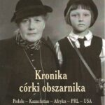 """""""Kronika córki obszarnika"""" – Ewa Ostoja-Solecka."""